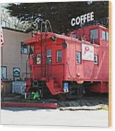 P Town Cafe Caboose Pacifica California 5d22659 Wood Print by Wingsdomain Art and Photography