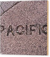 Pacific Concrete Street Sign Wood Print
