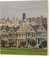 Painted Ladies Row Houses And San Francisco Skyline Wood Print