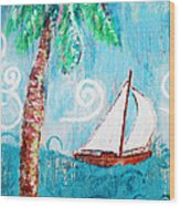 Palm Tree And Sailboat By Jan Marvin Wood Print