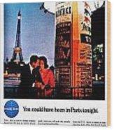 Pan Am To Paris Wood Print