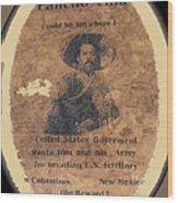 Pancho Villa Wanted Poster #1 For Raid On Columbus New Mexico 1916-2013 Wood Print