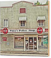 Papa's Poboy Shop Wood Print
