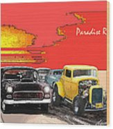 Paradise Road Wood Print by Barry Cleveland