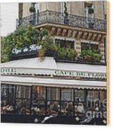 Paris Cafe De Flore - Paris Fine Art Cafe De Flore - Paris Famous Cafes And Street Cafe Scenes Wood Print