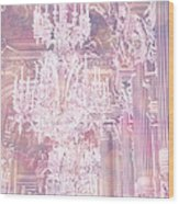 Paris Dreamy Ethereal Chandelier Opera House - Paris Lavender Pink Dreamy Chandelier Opera House Wood Print by Kathy Fornal