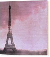 Paris Dreamy Pink Eiffel Tower Abstract Art - Romantic Eiffel Tower With Pink Clouds Wood Print