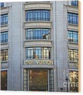 Paris Louis Vuitton Fashion Boutique - Louis Vuitton Designer Storefront In Paris Wood Print