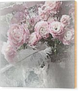 Paris Pink Impressionistic French Roses And Ranunculus - Shabby Chic Romantic Pink Flowers Wood Print