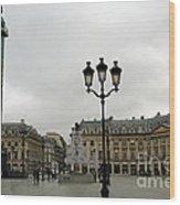 Paris Place Vendome Architecture Monuments Street Lamps And Buildings  Wood Print