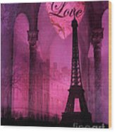 Paris Romantic Pink Fantasy Love Heart - Paris Eiffel Tower Valentine Love Heart Print Home Decor Wood Print