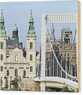 Parish Church And Elizabeth Bridge In Budapest Wood Print
