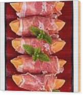 Parma Ham And Melon Wood Print