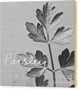 Parsley Wood Print