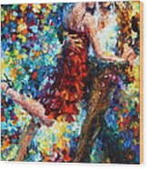 Passion Dancing Wood Print