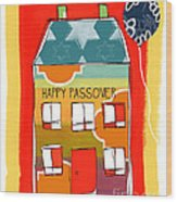 Passover House Wood Print by Linda Woods