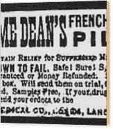 Patent Medicine, C1880 Wood Print