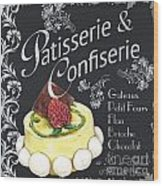 Patisserie And Confiserie Wood Print