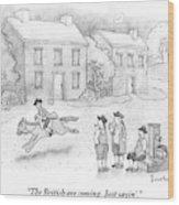 Paul Revere Rides Past Two Colonial Men Smoking Wood Print