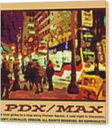 Pdx Max II Wood Print