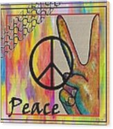 Peace In Every Color Wood Print