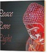 Peace Love Light Wood Print