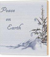 Peace On Earth 2 Wood Print
