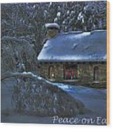 Peace On Earth Holiday Card Moonlight On Stone House.  Wood Print