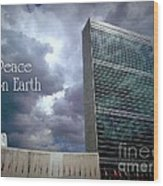 Peace On Earth - United Nations Wood Print