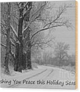 Peaceful Holiday Card Wood Print