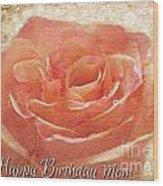 Peach Rose Happy Birthday Mom Card Wood Print