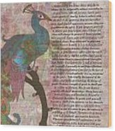 Peacock Pointing To Desiderata Wood Print