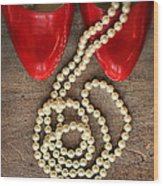 Pearls In Red Shoes Wood Print