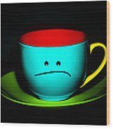Peeved Colorful Cup And Saucer Wood Print by Natalie Kinnear