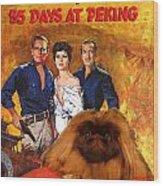 Pekingese Art - 55 Days In Peking Movie Poster Wood Print