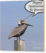 Pelican Anniversary Card Wood Print