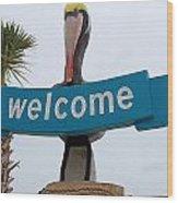 Pelican Welcome Wood Print