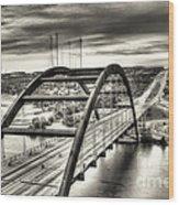 Pennybacker Bridge Bw Wood Print