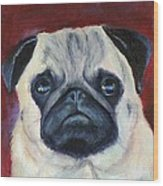 Perfectly Pug Wood Print