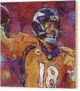 Peyton Manning Abstract 5 Wood Print by David G Paul