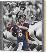 Peyton Manning Broncos Wood Print