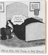 Phil At Fifty: Still Trying To Find Himself Wood Print by J.B. Handelsman