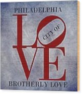 Philadelphia City Of Brotherly Love  Wood Print