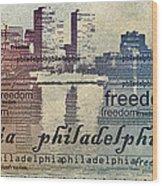 Philadelphia Freedom Wood Print