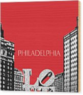 Philadelphia Skyline Love Park - Red Wood Print by DB Artist