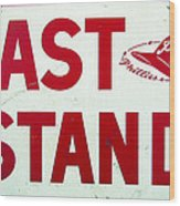 Phillies East Stand Sign - Connie Mack Stadium Wood Print