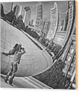 Photographing The Bean - Cloud Gate - Chicago Wood Print