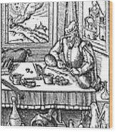 Physician, 1576 Wood Print