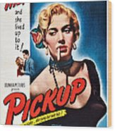 Pickup, Us Poster, Beverly Michaels Wood Print