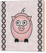 Piggy - Animals - Art For Kids Wood Print